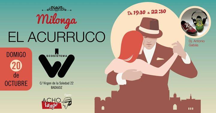 Milonga El Acurruco 20 de Octubre