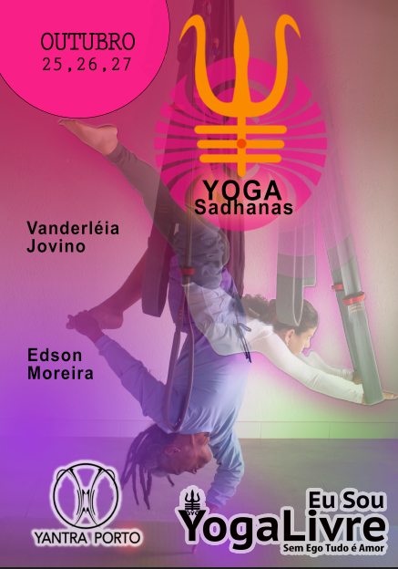 Yoga Sadhana #4 [ Ayá & Ásana ]