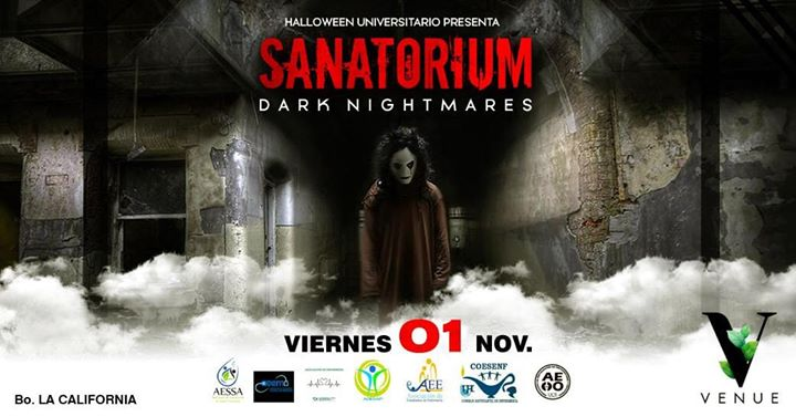 SANATORIUM: DARK NIGHTMARES. I EDICIÓN HALLOWEEN UNIVERSITARIO