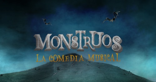 Monstrous: La Comedia Musical