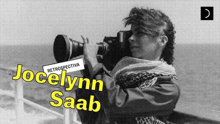 Retrospectiva Jocelynn Saab | Doclisboa'19