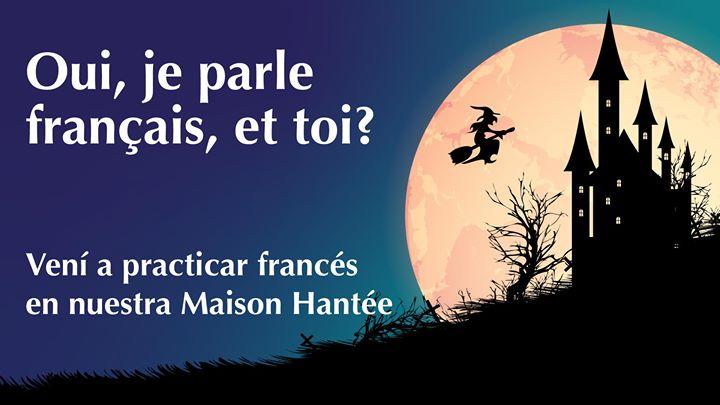 Oui, Je parle français, et toi?: Maison Hantée