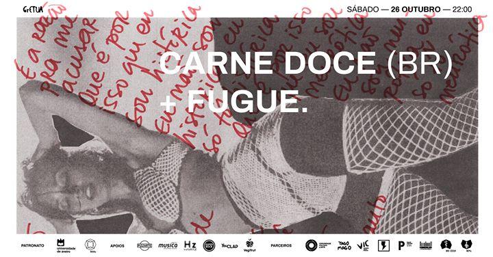Carne Doce (Brasil) + FUGUE. no GrETUA