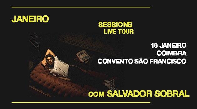 Janeiro Sessions Live Tour c/ Salvador Sobral