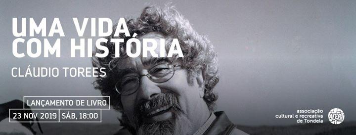 Uma vida com história: Cláudio Torres   Lançamento de Livro