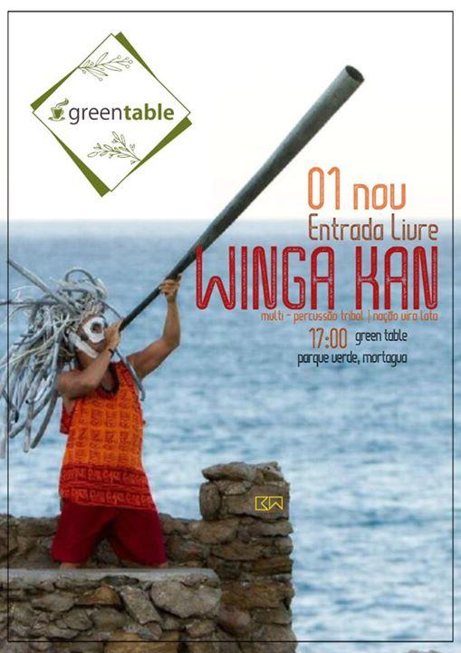 Winga Kan | Green Table (Mortágua)