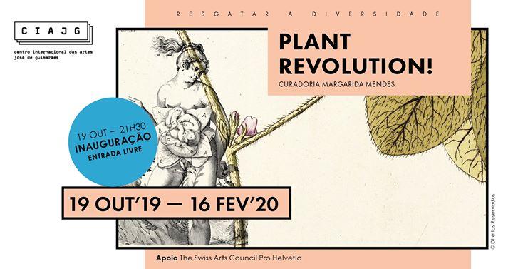 Inauguração 'Plant Revolution!' (entrada livre)