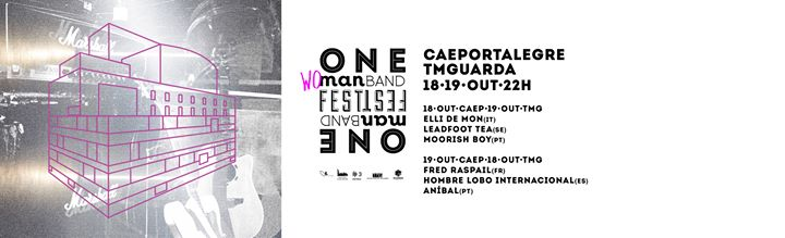 One Man Band Fest :: Portalegre / Guarda