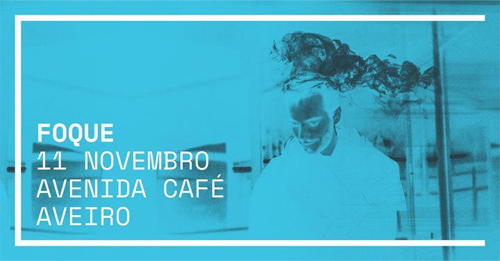 Piano Bar apresenta FOQUE @Avenida Café-Concerto, Aveiro