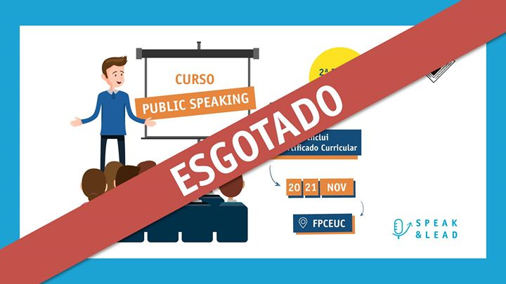Curso Public Speaking - Coimbra - Esgotado