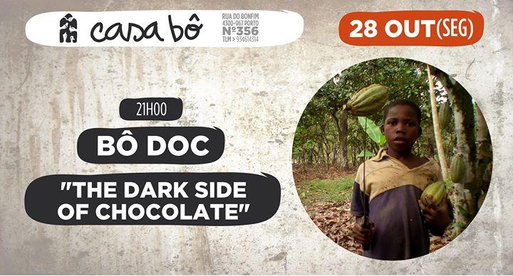 Bô Doc: 'The dark side of chocolate'