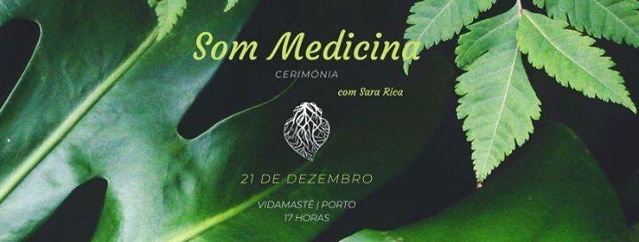 Som Medicina - Cerimónia | Porto