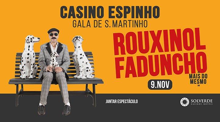 Gala São Martinho: Rouxinol Faduncho