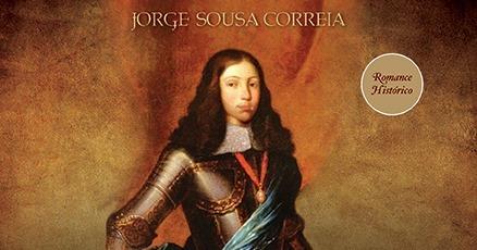 Lançamento | 'A Desonra de D. Afonso VI'