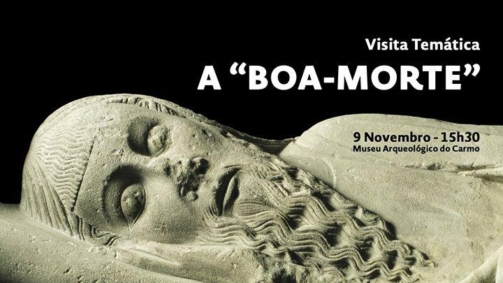 Visita temática: A 'Boa-Morte'