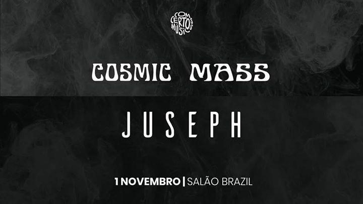 Juseph + Cosmic Mass - ccm#27