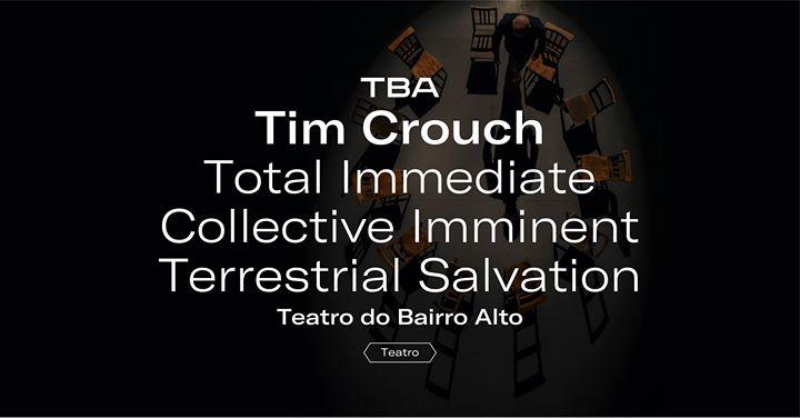 Total Immediate (..) Terrestrial Salvation de Tim Crouch