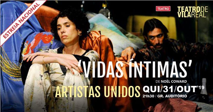 Vidas Íntimas | Estreia Nacional no Teatro de Vila Real