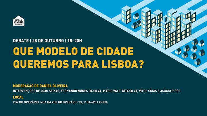 Que Modelo de Cidade Queremos para Lisboa?