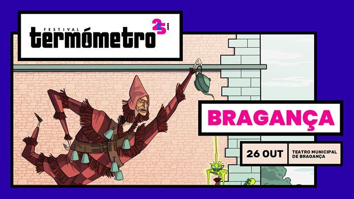 Festival Termómetro - Bragança