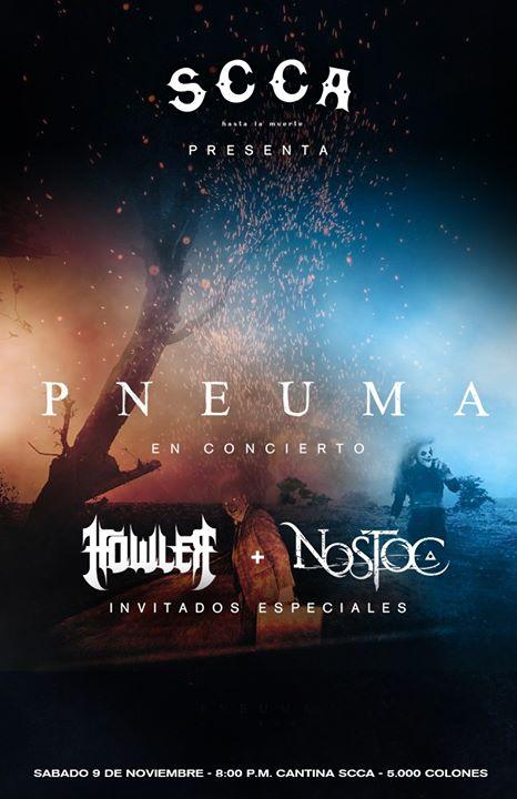 Pneuma, Howler y Nostoc en Concierto
