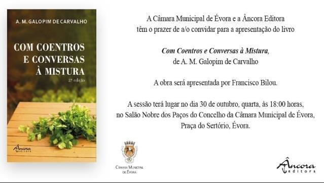 """Apresentação do livro """"Com Coentros e Conversas à Mistura"""" de A M Galopim de Carvalho"""