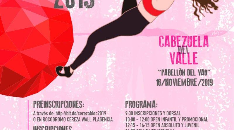 VII OPEN DE ESCALADA CEREZA BLOC, CABEZUELA DEL VALLE (CÁCERES)