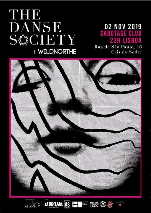 The Danse Society (UK) + Wildnorthe   Sabotage Club