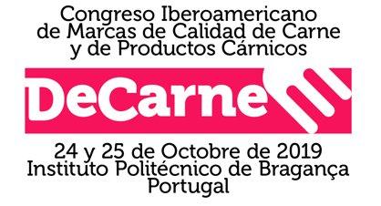 I Congreso Iberoamericano de marcas de calidad de carne y de productos cárnicos (DECARNE). Bragança (Portugal). 24 y 25 de octubre de 2019