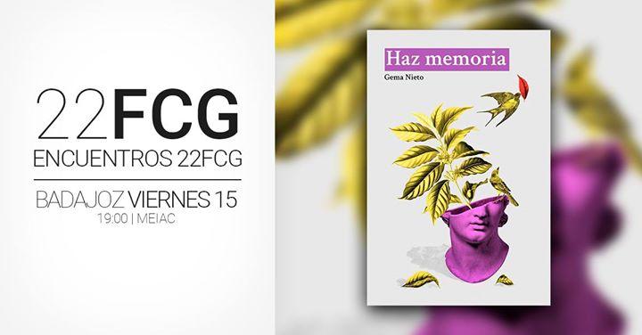 22FCG Encuentros: 'Haz Memoria' de Gema Nieto
