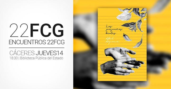 22FCG Encuentros: 'Los Pequeños Brotes' de Abel Azcona