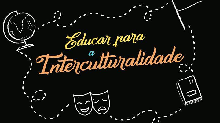 Conversas sobre Educação 2019 | Educar para a Interculturalidade