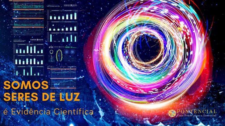 Palestra Gratuita 'Somos Seres de Luz' é evidência científica