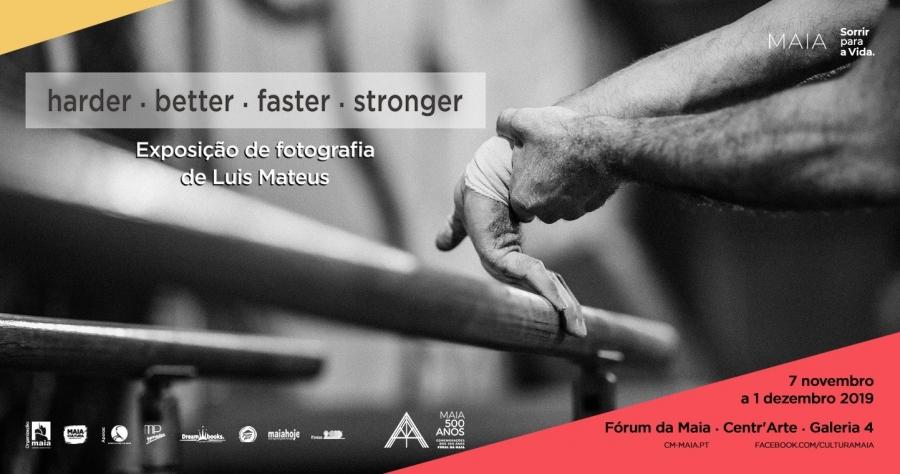 """Exposição """"harder . better . faster . stronger"""" , de Luís Mateus"""