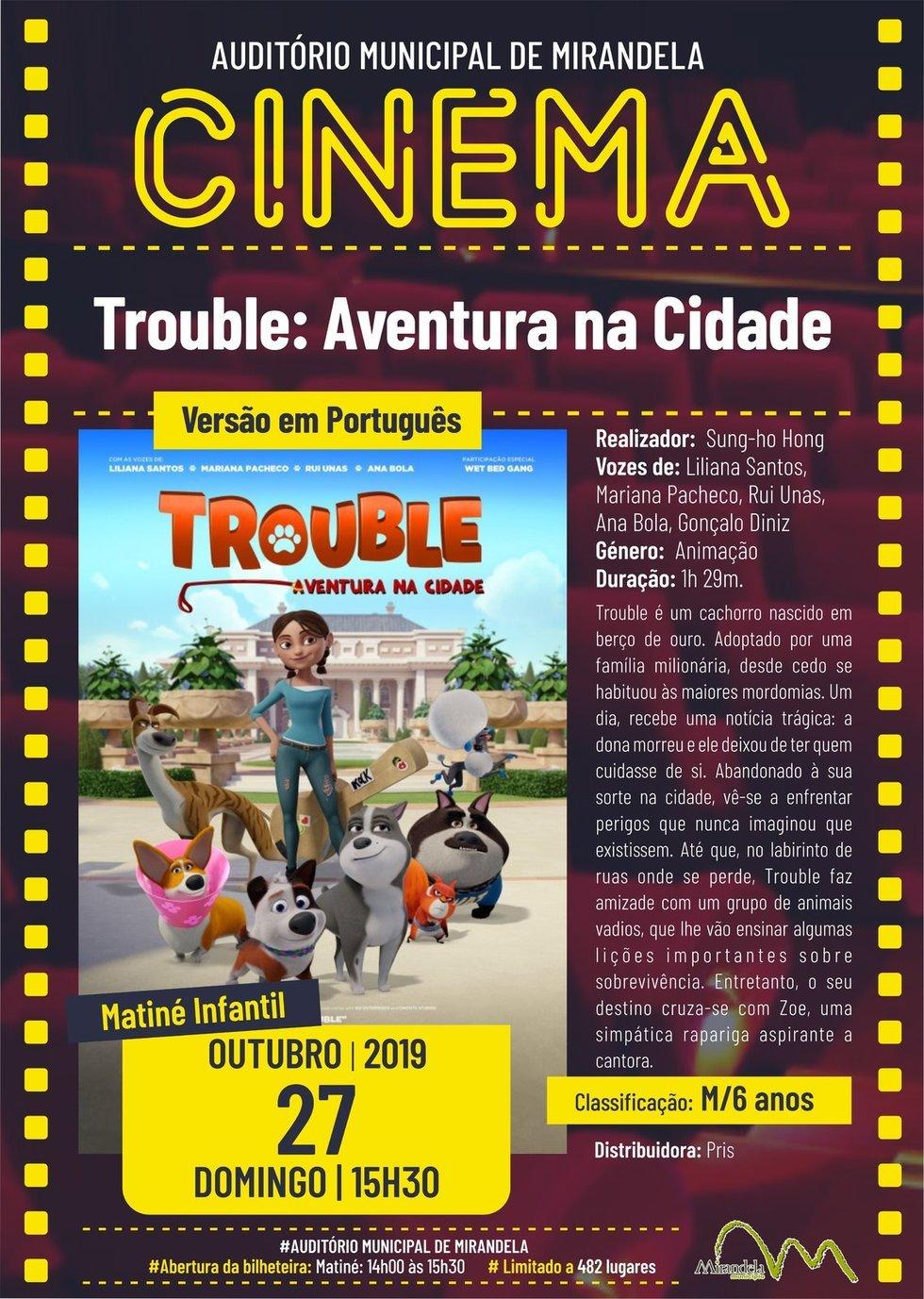 Cinema: Trouble - Aventura na Cidade