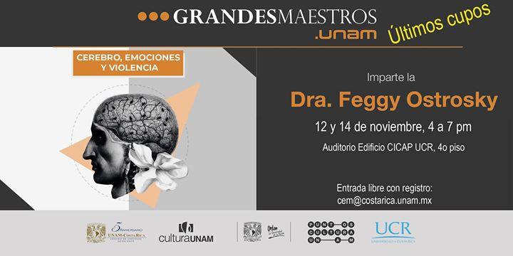 Curso: Cerebro, Emociones y Violencia - Dra. Feggy Ostrosky UNAM