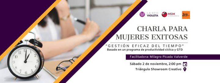Charla: Mujeres exitosas, gestión eficaz del tiempo