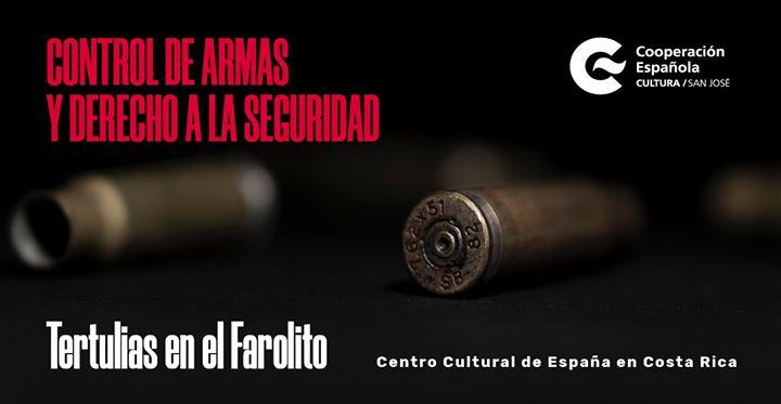 Tertulia Control de armas y derecho a la seguridad