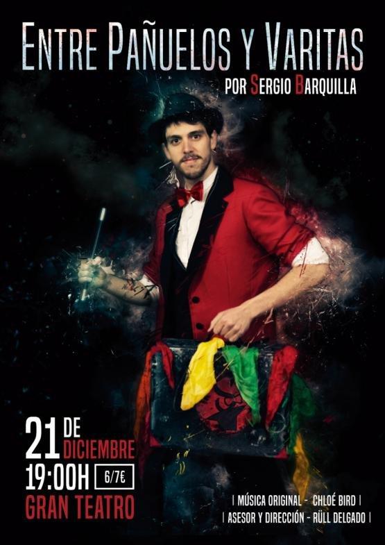 ENTRE PAÑUELOS Y VARITAS, con Sergio Barquilla