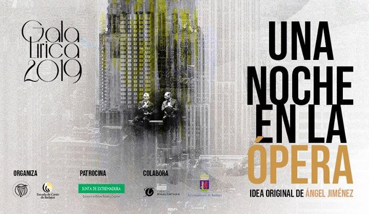 Gala Lírica 2019. Una Noche en la Ópera en Badajoz. [Ópera]