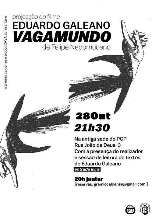 Projecção do filme Eduardo Galeano Vagamundo | Caldas da Rainha