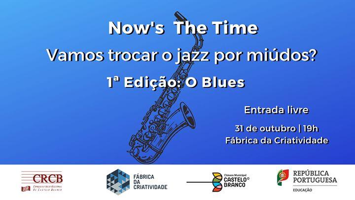Now's The Time: Vamos trocar o jazz por miúdos? - 1 Edição