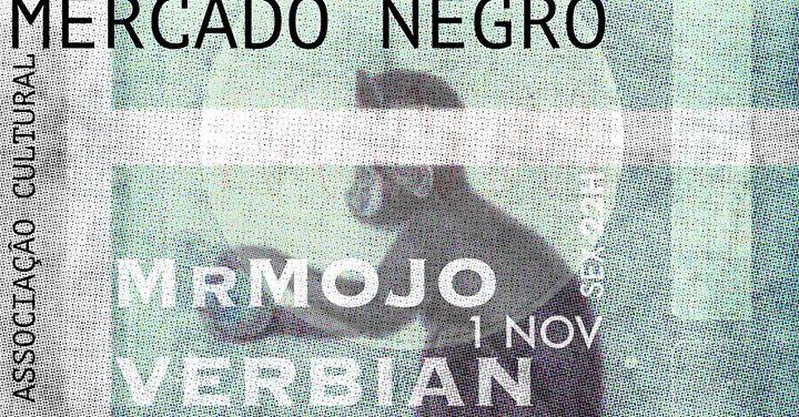 Mr Mojo & Verbian // Mercado Negro