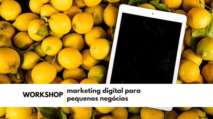 Workshop - marketing digital para pequenos negócios
