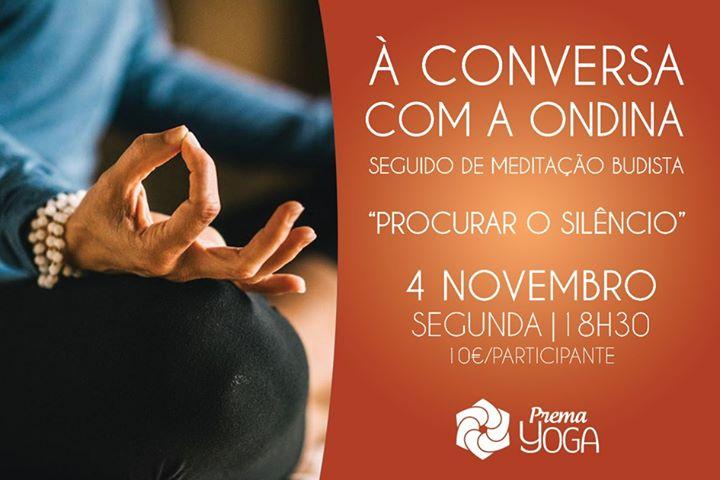 À conversa com a Ondina, seguida de Meditação Budista.