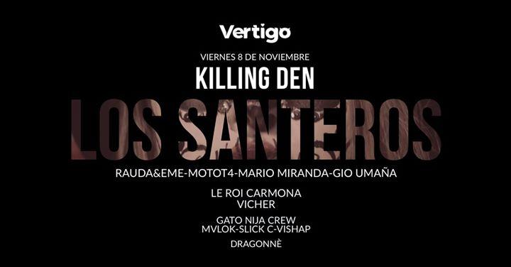 Los Santeros - Killing DEN
