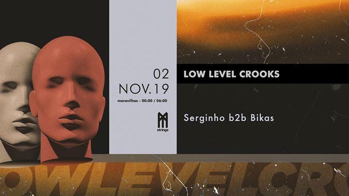 Low Level Crooks (Serginho b2b Bikas) | Strings
