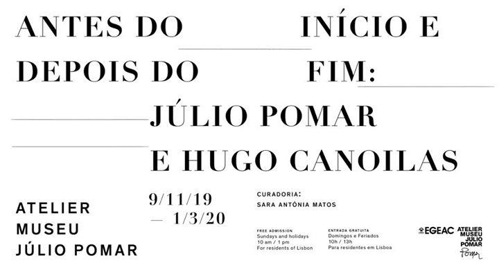Antes do Início e Depois do Fim: Júlio Pomar e Hugo Canoilas