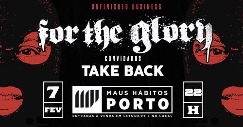 For The Glory + Take Back (Porto)