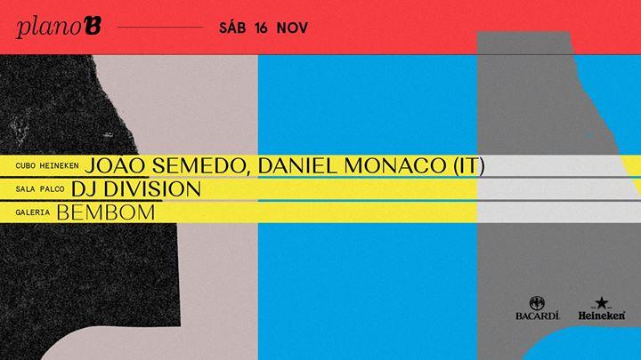 João Semedo, Daniel Monaco (IT)